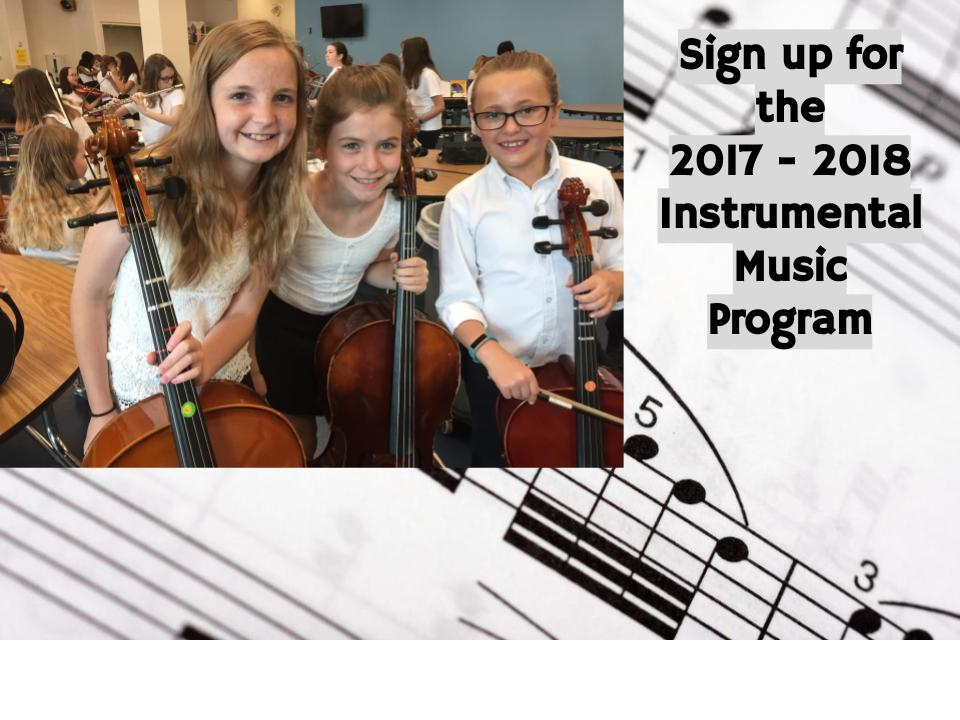 Sign up for the 2017-2018 Instrumental Music Program!