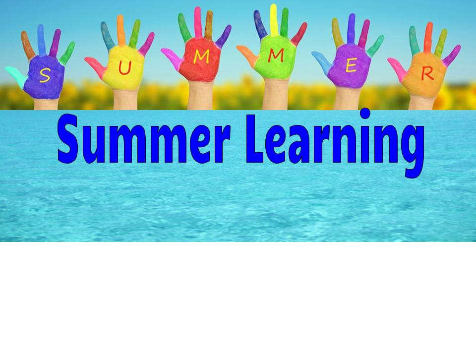 Summer Learning!! Don't let the learning stop!