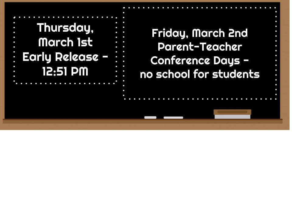 Early Release & Spring Parent/Teacher Conference Days