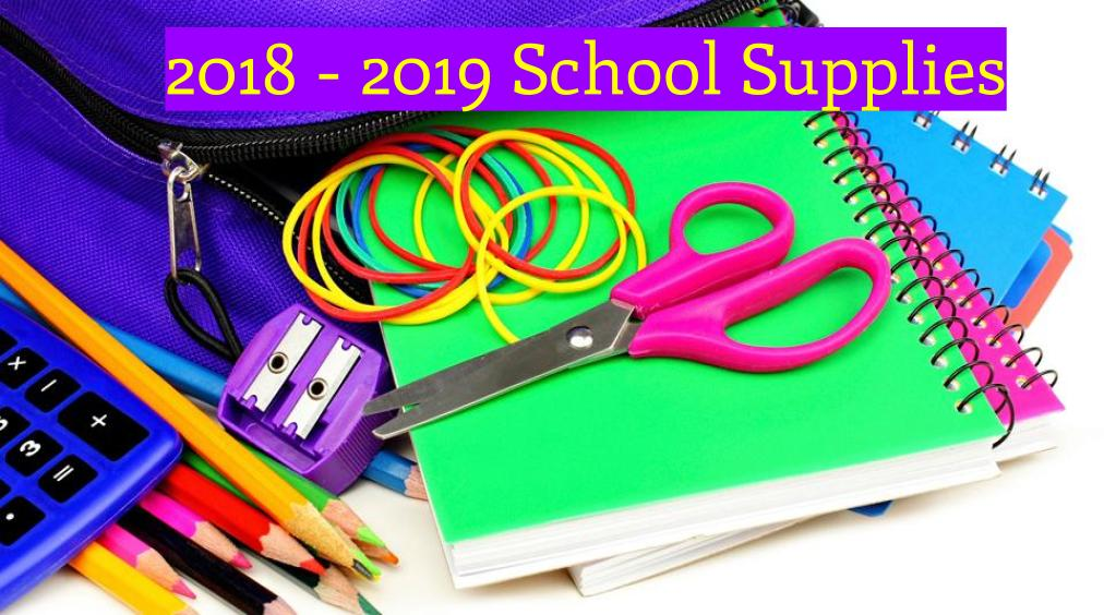 2018 – 2019 School Supply List