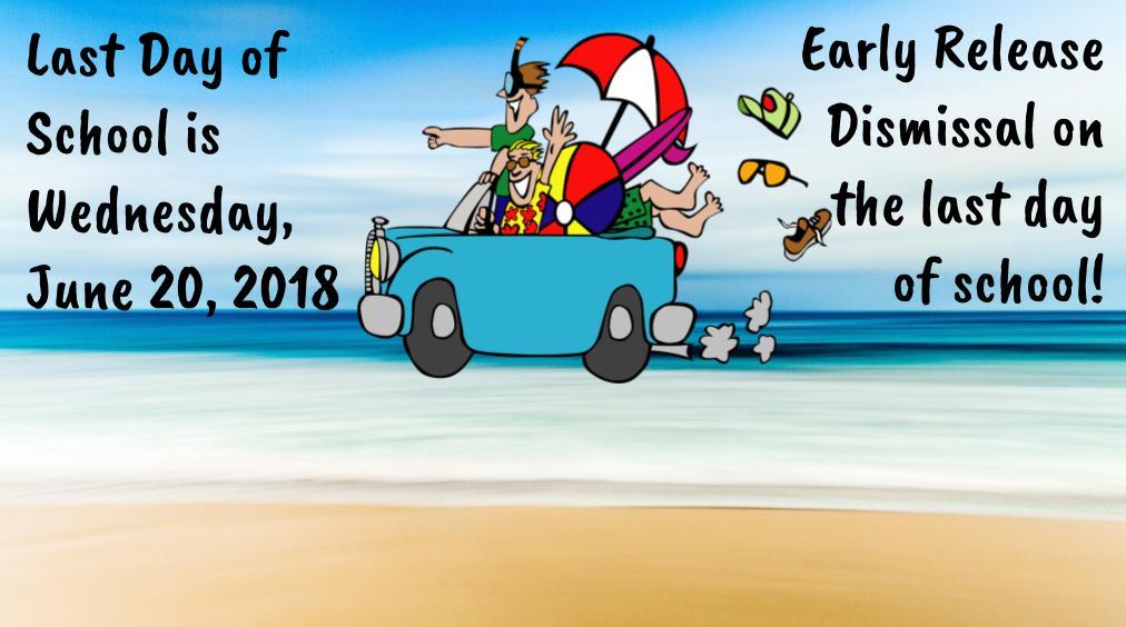 Last Day of School is June 20th!