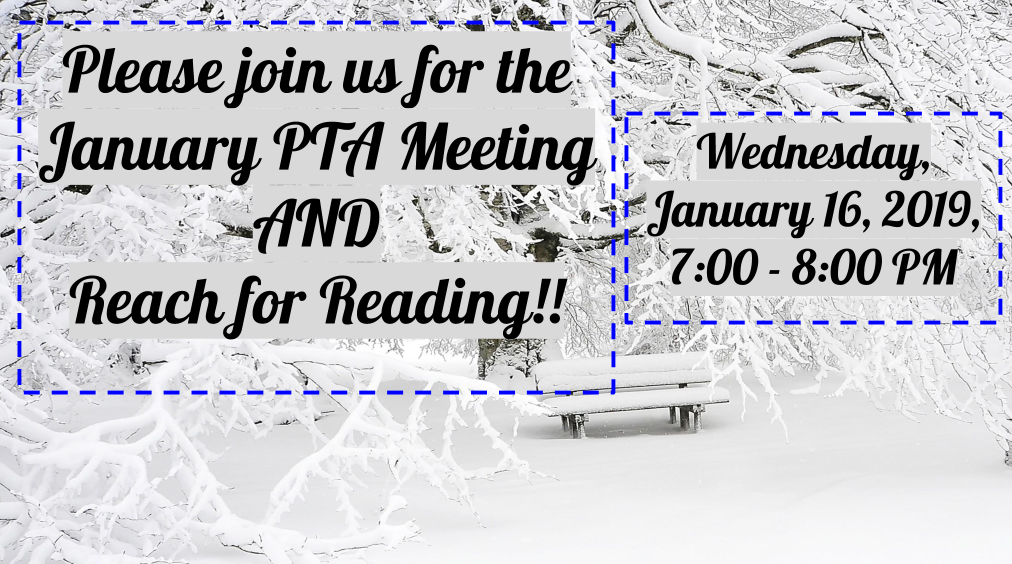 January Reach for Reading and PTA Meeting