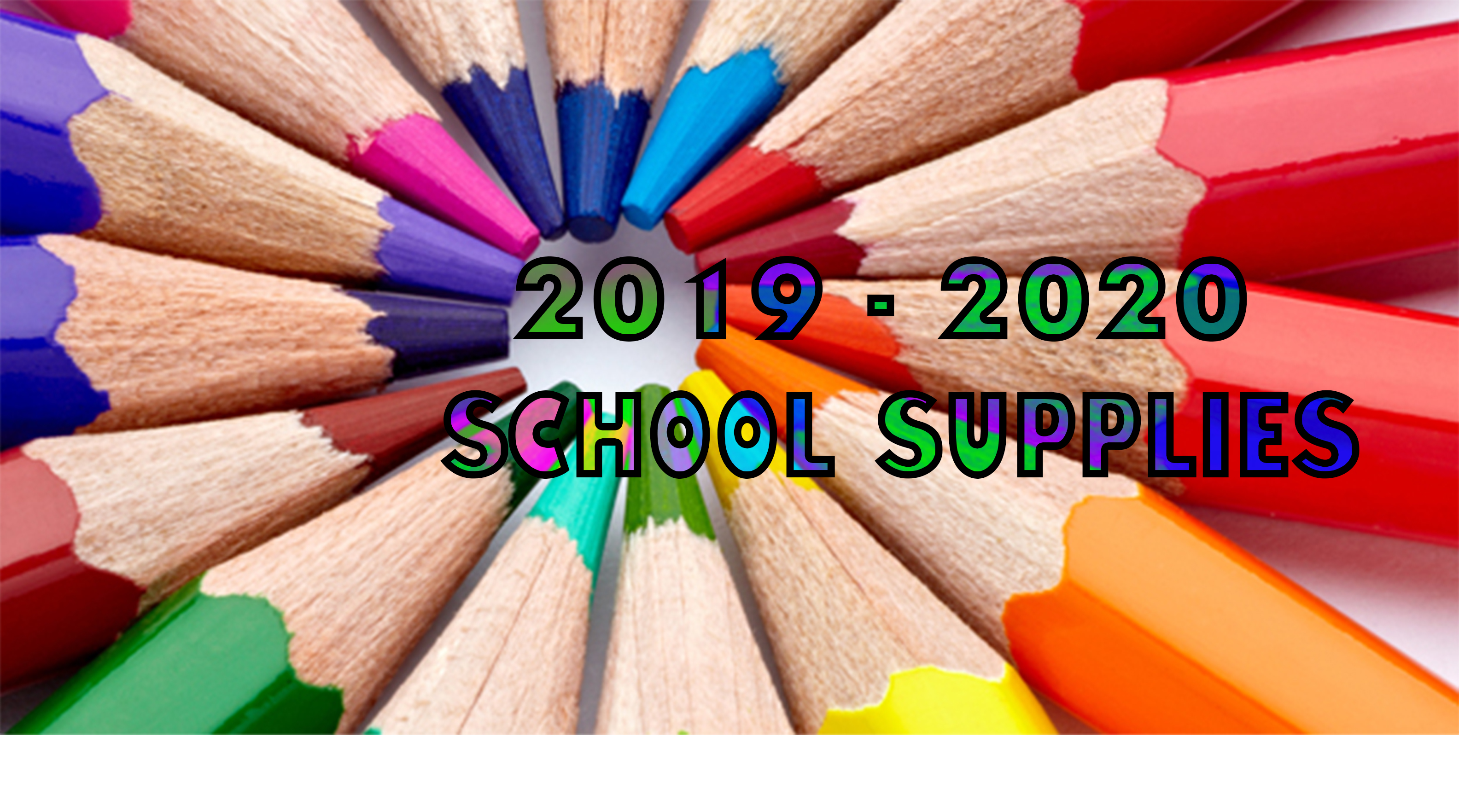 2019 – 2020 School Supplies List