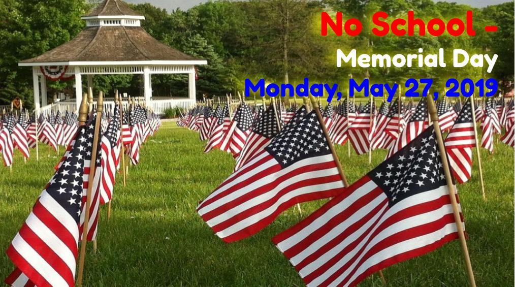 No School on Memorial Day – May 27