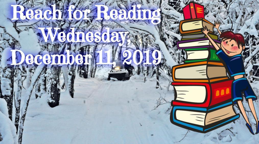 Reach for Reading – December 11
