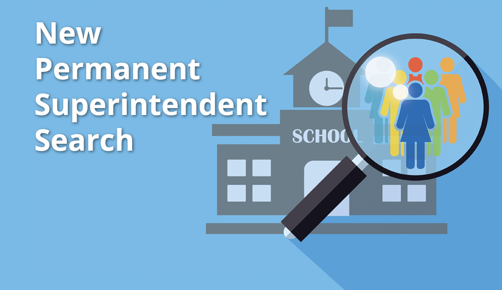 Share your input on a new Superintendent