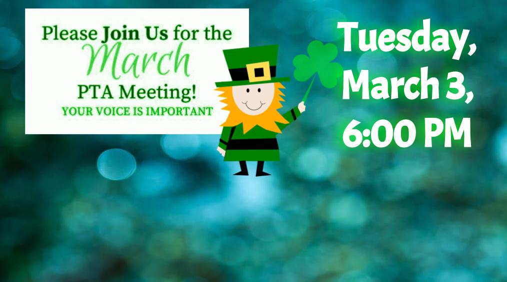 March 3 PTA Meeting