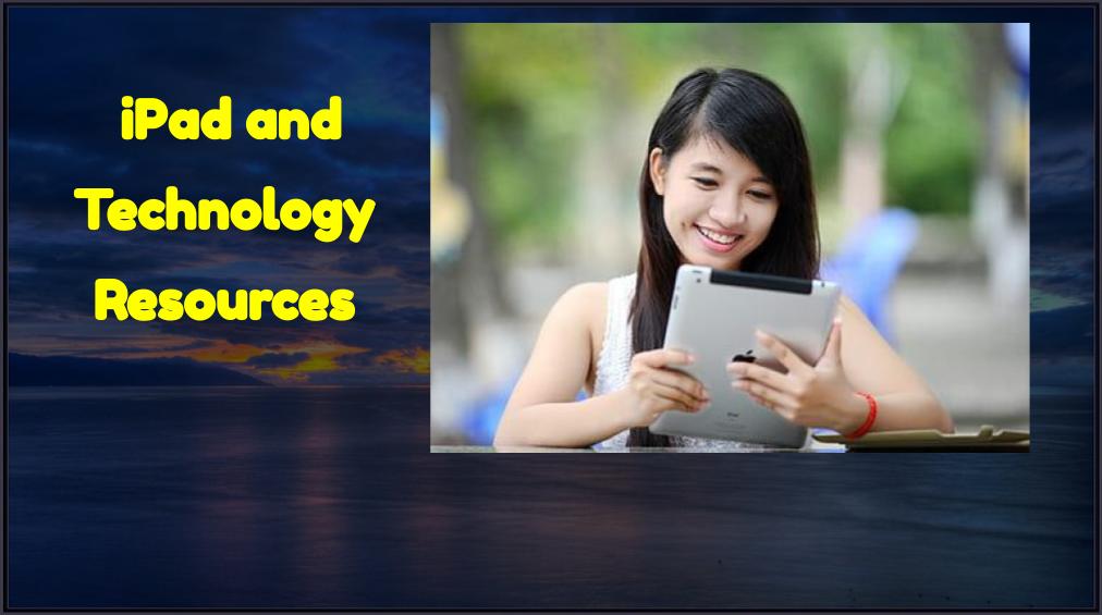 iPad とテクノロジー リソース