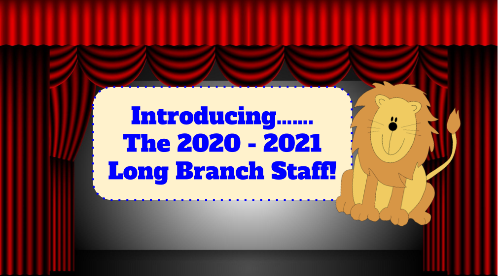 Introducing the 2020-2021 Long Branch Staff!