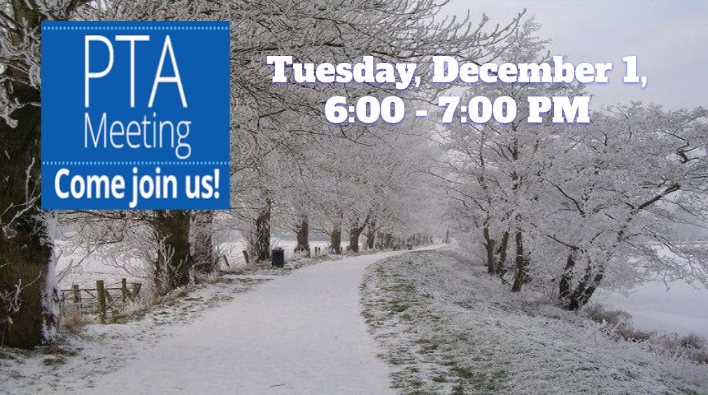 PTA Meeting – Tuesday, December 1, 2020