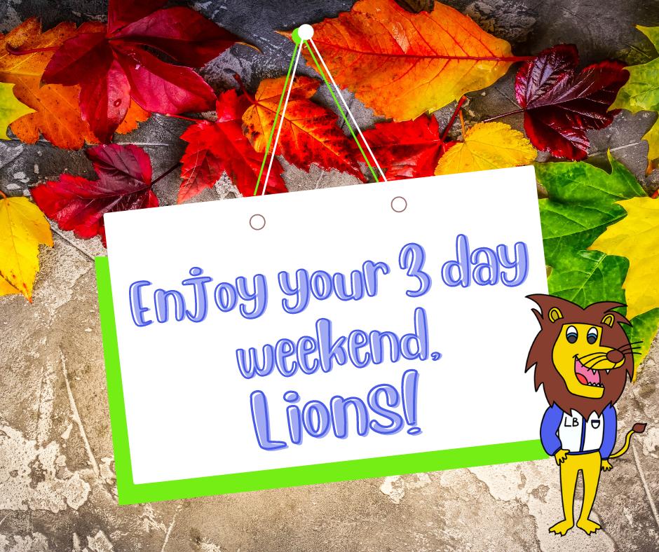 """图片上写着""""享受你的 3 天周末,狮子会"""""""