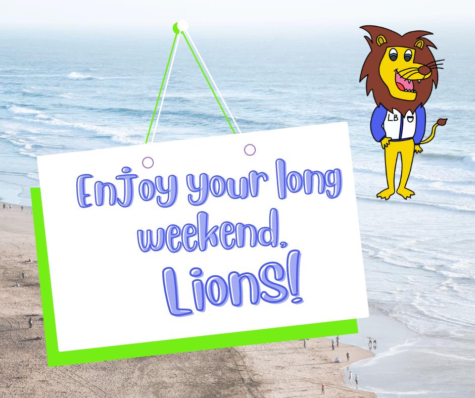 """图片上写着""""享受你的长周末吧,狮子会"""""""